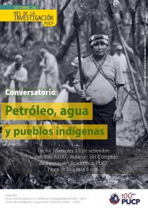 El Grupo Interdisciplinario de Investigación en Conflicto y Desigualdades Sociales - GICO y el Grupo de Investigación, Capacitación y Asesoría Jurídica - CICAJ se complacen en organizar el Seminario Petróleo, Agua y Pueblos Indígenas.